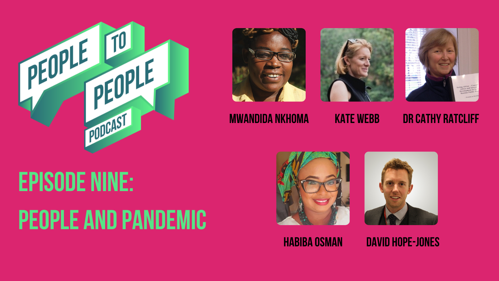 Episode Nine People and Pandemic