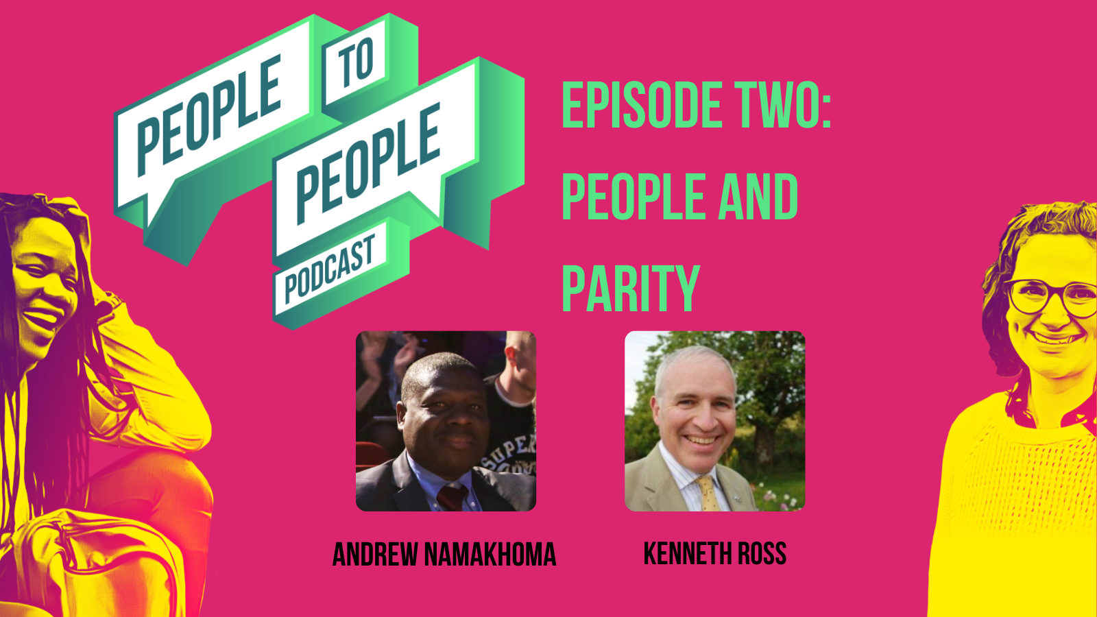 Episode Two Andrew Namakhoma and Kenneth Ross
