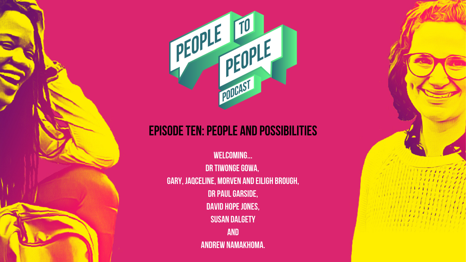 Episode ten People and Possibilities Twitter text list