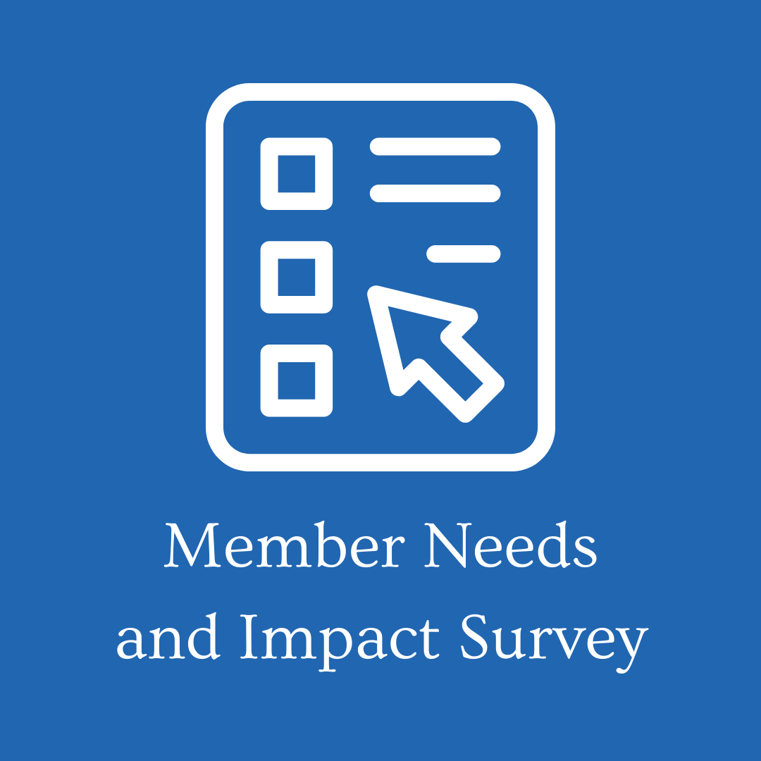 Member Needs and Impact Survey 7